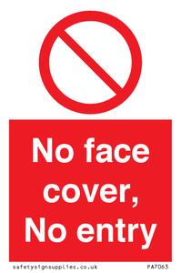 No face cover, No entry