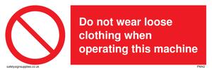 no loose clothing operating