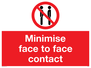 Minimise face to face contact