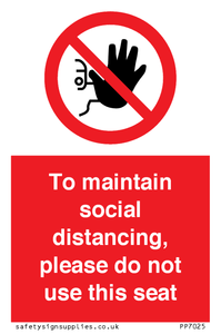 To maintain social distancing, please do not use this seat