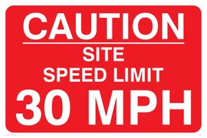 caution site speed limit 30mph