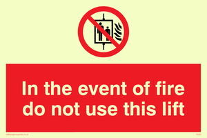 in the event of fire do not use this lift