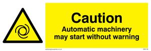 Automatic machinery may start