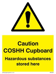 Caution COSHH Cupboard Hazardous substances stored here