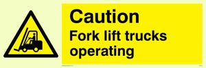 caution fork-lift trucks operating