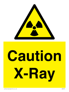 Caution X-Ray Safety Sign