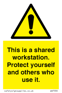 This is a shared workstation. Protect yourself and others who use it.