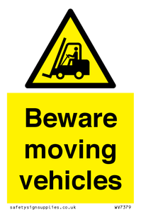 Beware moving vehicles with Warning forklift symbol