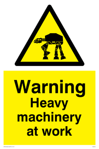 Heavy machinery at work Funny Sign