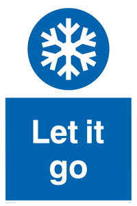 Let it go Funny Sign