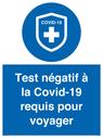 <p>Test négatif à la Covid-19 requis pour voyager</p> Text: