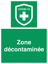 <p>Zone décontaminée</p> Text: