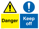 dual sign guard general warning & general mandatory exclamation in circle Text: Danger  Keep off
