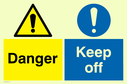 dual sign guard general warning & general mandatory exclamation in circle Text: Danger  Keep off