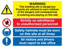 multi purpose site sign with warning triangle no admittance symbol hard hats symbol & exclamation Text: warning this building site is dangerous. parents are advised to warn children of the dangers and consequences of entering and playing on this site. strictly no admittance to unauthorised personnel. safety helmets must be worn on this site at all times. all visitors and drivers must report to site office.