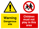 dual sign: warning triangle and no children symbol in red circle Text: Warning Dangerous site Children must not play in this area