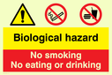 biological hazard warning symbol, no smoking prohibition symbol & no eating or drinking prohibition symbol Text: Biological hazard No smoking No eating or drinking