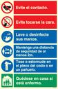 <p>Composite Covid-19sign (Espanol)</p> Text: Evite el contacto. Evite tocarse la cara. Lave o desinfecte sus manos. Mantenga una distancia de seguridad de al menos 2m. Tose o estornude en el plexo del codo o en un panuelo. Quedese en casa si esta enfermo.