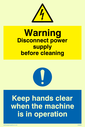 dual sign electrical symbol in warning triangle & exclamation in blue circle Text: disconnect power supply before cleaning. keep hands clear when the machine is in operation