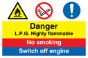 dual sign flammable warning symbol no smoking symbol and mandatory exlamation Text: Danger L.P.G. Highly flammable No smoking Switch off engine