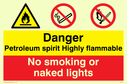 dual sign flammable warning symbol & no matches symbol Text: petroleum spirit highly flammable no smoking or naked lights