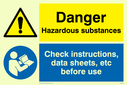 dual sign: warning triangle and exclamation mark in blue circle Text: Danger Hazardous substances Check instructions, data sheets, etc before use