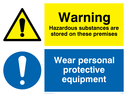 dual sign: warning triangle and exclamation mark in blue circle Text: Warning Hazardous substances are stored on these premises Wear personal protective equipment (PPE must be worn).