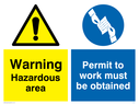 dual sign: warning triangle and permit handover symbol in blue circle Text: Hazardous area Permit to work must be obtained