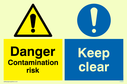 dual sign: warning triangle and exclamation mark in blue circle Text: Danger Contamination risk Keep clear