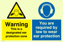 dual sign. exclamation in warning triangle & ear protection symbol Text: warning this is a designated ear protection zone you are required by law to wear ear protection