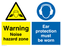 dual sign. fingers in ears symbol in warning triangle & ear protection symbol Text: noise hazard zone ear protection must be worn