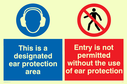 dual sign. ear protection symbol & admittance prohibited symbol Text: This is a designated ear protection area. Entry is not permitted without the use of ear protection