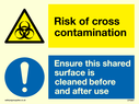 <p>dual sign biohazard triangle and mandatory exclamation circle</p> Text: Dual sign Risk of cross contamination Ensure this shared surface is cleaned before & after use