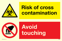 <p>dual sign biohazard triangle and do not touch prohibition circle</p> Text: Dual sign Risk of cross contamination Avoid touching