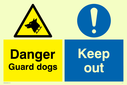 dual sign guard dogs symbol & exclamation in circle Text: danger guard dogs keep out