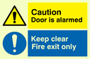 dual sign exclamation in warning triangle & circle Text: Caution  Door is alarmed. Keep clear Fire exit only.