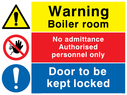 Composite safety sign with general warning symbol, no access prohibiton symbol and a general mandatory symbol. Text: Warning Boiler room.  No admittance Authorised personnel only.  Door to be kept locked.