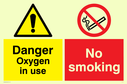 <p>Dual sign with general warning and no smoking prohibition symbol</p> Text: Danger Oxygen in use No smoking