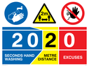 <p>2020 20 seconds hand washing 2 mtr distance 0 excuses</p> Text: 2020 20 seconds hand washing 2 metre distance 0 excuses