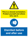 <p>This is a shared workstation. Protect yourself and others who use it. // Disinfect before and after use</p> Text: