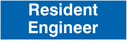 resident engineer - door sign Text: Resident Engineer