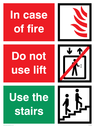 <p>White background with white text in red and green boxes. Flames, do not use lift and use the stairs symbols.</p> Text: In case of fire; Do not use lift; Use the stairs