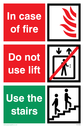 White background with white text in red and green boxes. Flames, do not use lift and use the stairs symbols. Text: In case of fire; Do not use lift; Use the stairs
