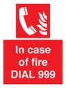 <p>In case of fire DIAL 999</p> Text:
