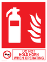 fire extinguisher & flames & prohibited symbol Text: do not hold horn when operating