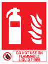 fire extinguisher & flames & prohibited symbol Text: do not use on flammable liquid fires