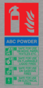 ABC Powder fire extinguisher sign instuctions for use. Text: ABC POWDER SAFE FOR USE ON WOOD, PAPER, TEXTILES, ETC SAFE FOR USE ON FLAMMABLE LIQUID FIRES SAFE FOR USE ON GASEOUS FIRES SAFE FOR USE ON ELECTRICAL FIRES