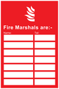 Fire Marshals information Sign with Flame symbol Text: Fire Marshals are:- Name: (space) Tel: (space)