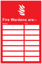 Fire Wardens information Sign with Flame symbol Text: Fire Wardens are:- Name: (space) Tel: (space)
