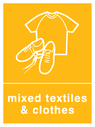 <p>Orange background with white mixed textiles & clothes symbol and text</p> Text: Mixed textiles & clothes